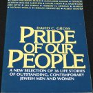Pride of Our People - Jewish pride book by David C. Gross paperback jews life stories