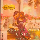 Sealed With a Kiss romance paperback book Mae Nunn romantic love passion softcover read