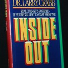 Inside Out Chistian self-help hardcover book Dr. Robert Larry Crabb self-awareness through God book