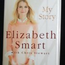 Elizabeth Smart My Story true crime book with Chris Stewart true story crime case book