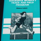 Developing a Successful Women's Track Field Program - sports athletetics program book Diane Lasco