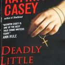 Deadly Little Secrets true crime book by Kathryn Casey paperback true story case investigation