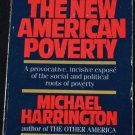 The New American Poverty paperback book by Michael Harrington