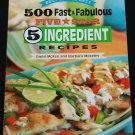 500 Fast Fabulous Five Star 5 Ingredient Recipes cook cooking food eat book Gwen McKee eating food