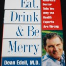Eat Drink and Be Merry diet health food book eating