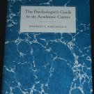 Psychologist's Guide to Academic Career paperback book Harriet Rheingold psychological psychology