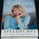 Terri Garr Speedbumps Flooring It Through Hollywood speed bumps star bio biography celebrity book