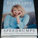 Teri Garr Speedbumps Flooring It Through Hollywood speed bumps star bio biography teri gar book