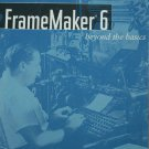 FrameMaker 6 Beyond the Basics book by Lisa Jahred frame maker 6 desktop publishing application