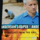 Anderson Cooper Dispatched From the Edge CNN news anchor hardcover war disasters book