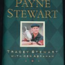 Payne Stewart biography book golf bio sports biography hardcover sports book hardcover