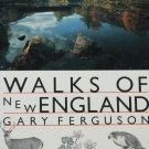 Walks of New England mountains guide forests lakes Gary Ferguson outdoor hike hiking hikers book