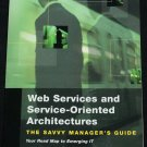 Web Services and Service-Oriented Architectures Savvy Manager's Guide IT internet book Douglas Barry