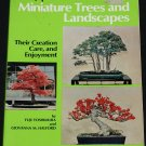 The Japanese Art of Miniature Trees and Landscapes gardening book by Yuji Yoshimura Giovanna Halford