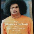 The Dharmic Challenge Putting Sathya Baba's Teachings into Practice Indian guru spiritual book