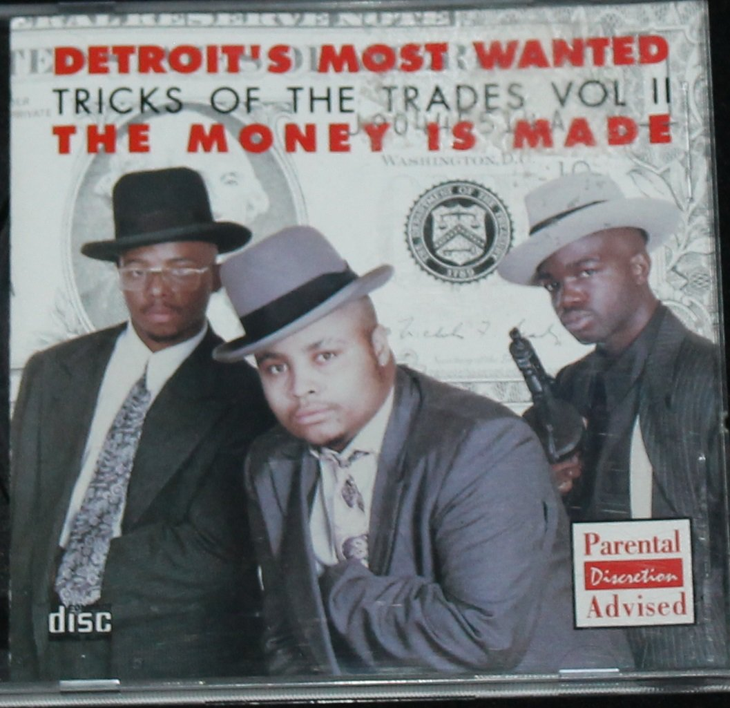 Detroit's Most Wanted CD album Tricks of the Trade Vol. II The Money is Made cd