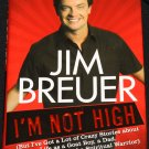 Jim Bruer I'm Not High - SNL Saturday Night Live comedian celebrity TV star hardcover book