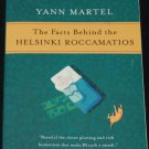 The Facts Behind The Helsinki Roccamations by Yann Martel paperback book