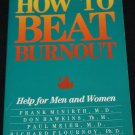 How to Beat Burnout self help paperback book on self help improvement paperback book