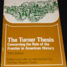 1972 - The Turner Thesis Concerning the Role of Frontier American History paperback book Taylor
