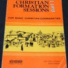 Christian Formation Sessons Part 1 paperback Basic religion religious Christianty  Christian book
