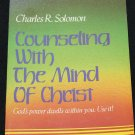 Counseling With the Mind of Christ Charles R. Solomon book religion paperback Christian book