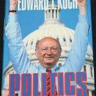 Edward I. Koch  book Politics New York mayor democrat Ed Koch political hardcover book