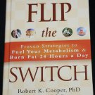 Flip The Switch Metabolism weight loss eat diet food plan health overweight obesity issues book