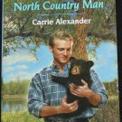 North Country Men Harlequin romance book paperback Carrie Alexander love story passion romantic book