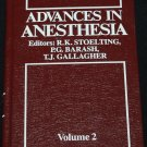 Advances In Anesthesia Vol. 2 - hardcover - anesthetic anasthesia medical book by T. J. Gallagher