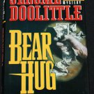 BEAR HUG mystery novel by Jerome Doolittle - hardcover book mystery suspense action novel