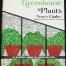 How to Grow and Raise Rare Greenhouse Plants book by Ernest Chabot planting