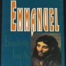 Emmanuel Encountering Jesus as Lord - Christian religion paperback