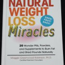 Natural Weight-loss  Miracles hardcover lose weight health book - lose pounds be healthy in shapee