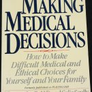 Making Medical Decisions hardcover book by Celia Scully