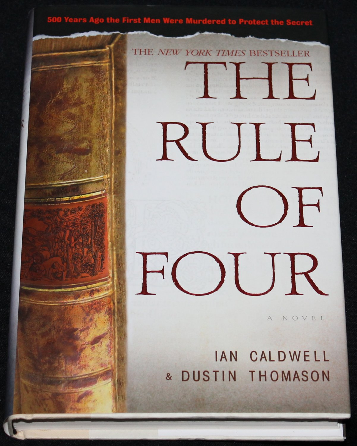 The Rule of Four - suspense novel hardcover book by Ian Caldwell