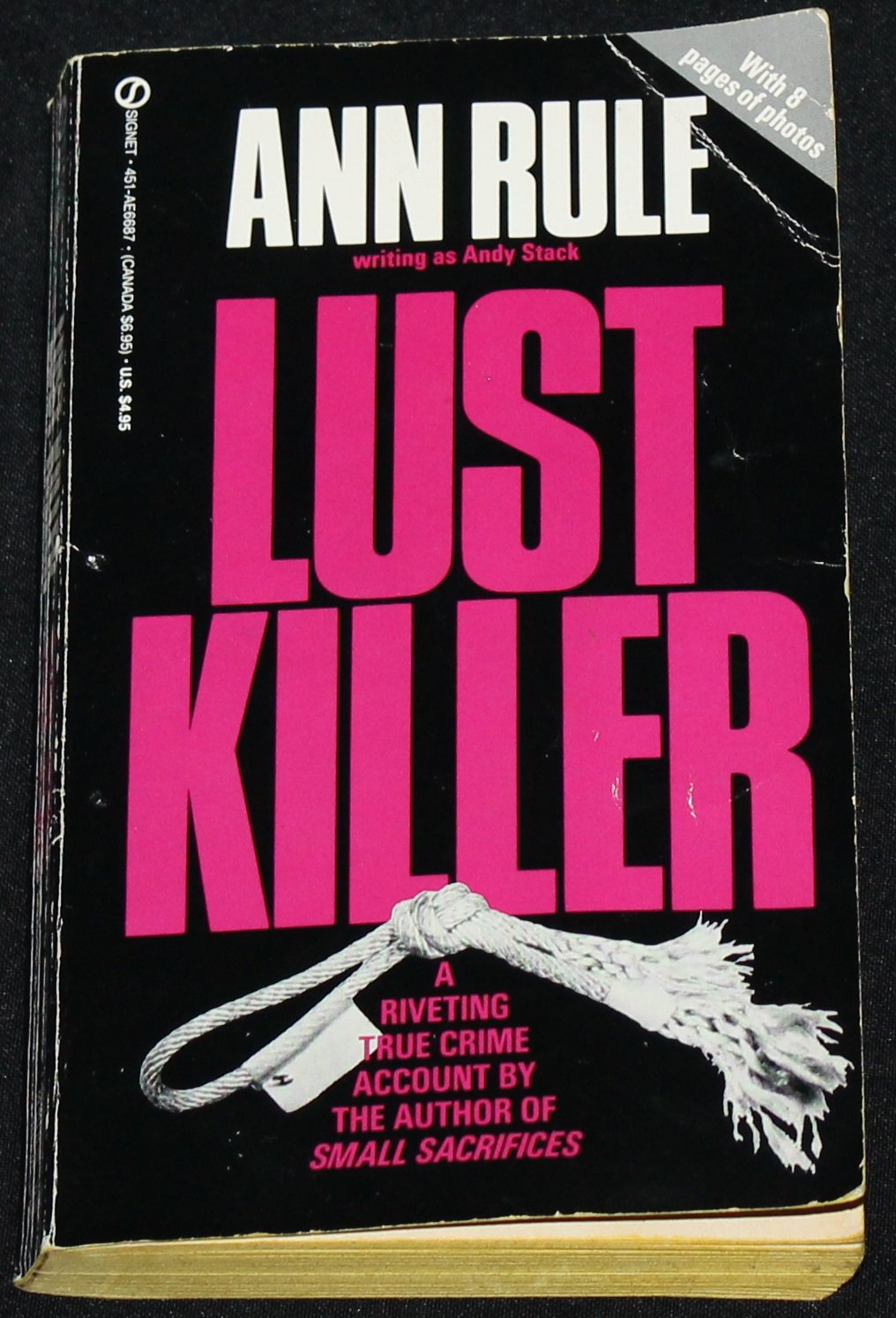 Lust Killer true crime paperback book Ann Rule true crime death serial killer murders paperback book