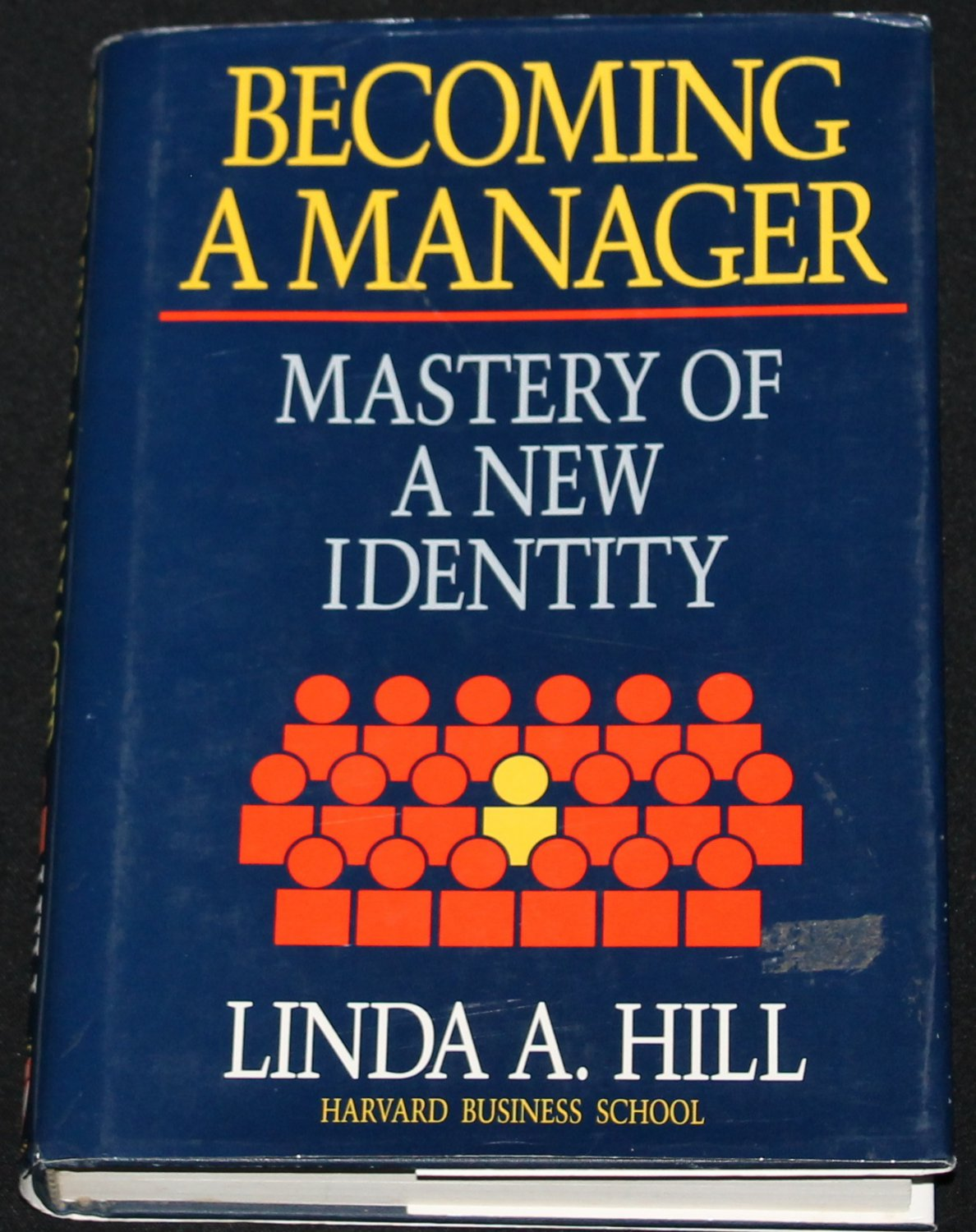 Becoming a Manager by Linda A. Hill hardcover book Harvard Business School Press