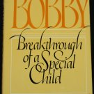 autism book Bobby Breaththrough of a Special Child autism book by Rachel Pinney