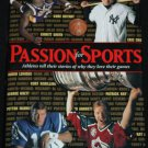 Passion for Sports Athletes Tell Their Stories - sports players history games book