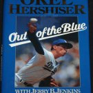 Out of the Blue Orel Hershiser With Jerry B. Jenkins baseball player sports hardcover book