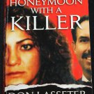 Honeymoon With a Killer true crime paperback book by Don Lasseter