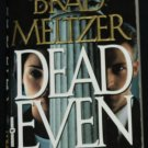 Dead Even novel by Brad Meltzer hardcover fiction book