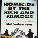 Homicide By the Rich and Famous - true crime book A Century of Prominent Killers murders book