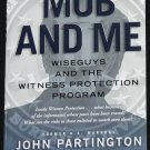 The Mob and Me true crime paperback book - mafia mobsters true story book