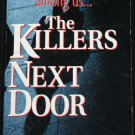 The Killers Next Door true crime paperback book by Joel Norris