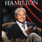 George Hamilton Don't Mind If I Do - Hollywood movie star actor celebrity biography hardcover book
