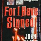 For I Have Sinned true crime paperback book by John Glatt