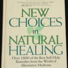 New Choices In Natural Healing hardcover book by Prevention Magazine Health Books