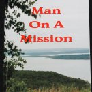 *signed copy - Man On A Mission novel book by Edna Clark softcover paperback book misson